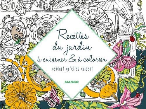 Recettes du jardin à cuisiner et à colorier
